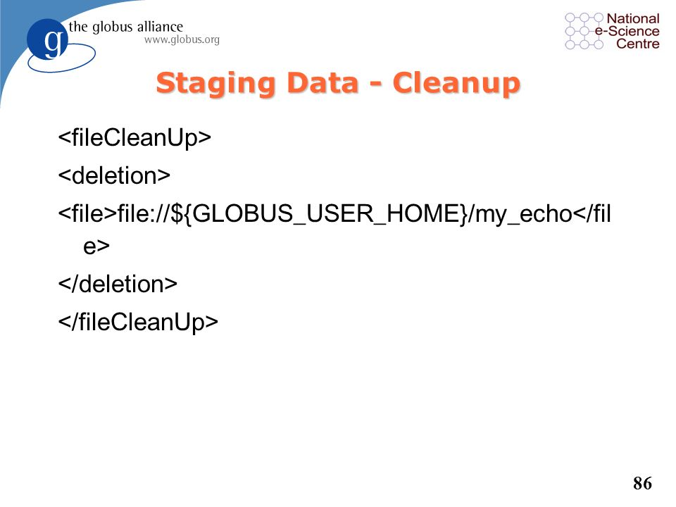 Staging Data - Cleanup <fileCleanUp> <deletion>