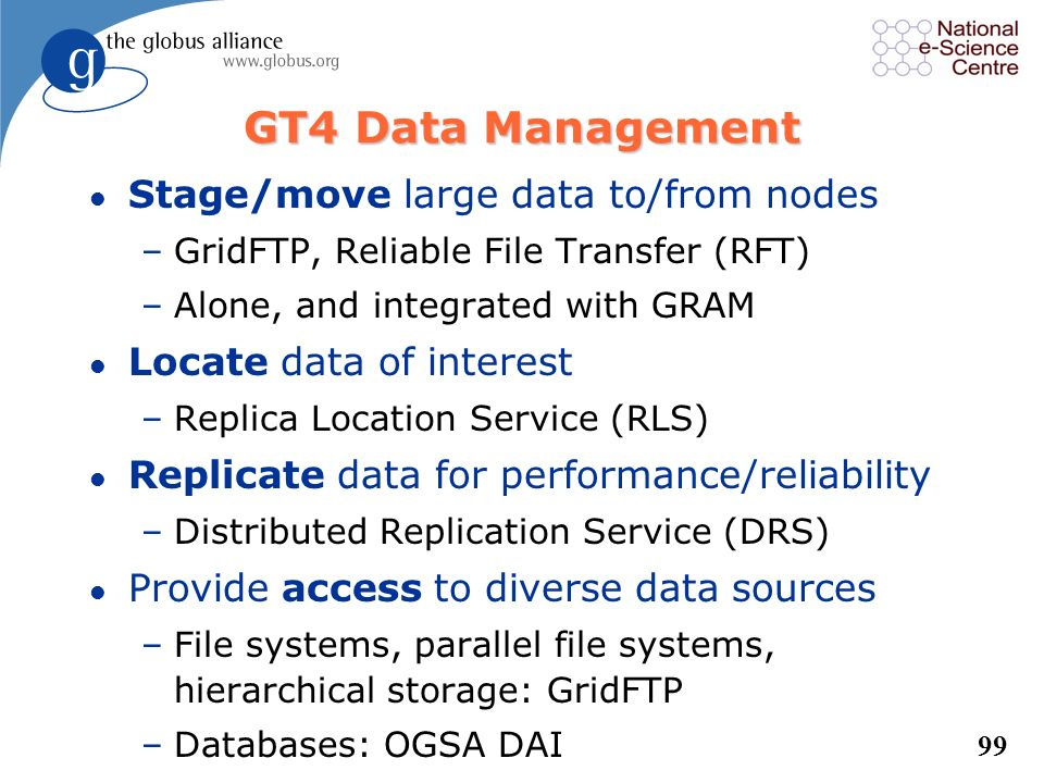 GT4 Data Management Stage/move large data to/from nodes