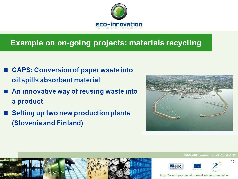Example on on-going projects: materials recycling