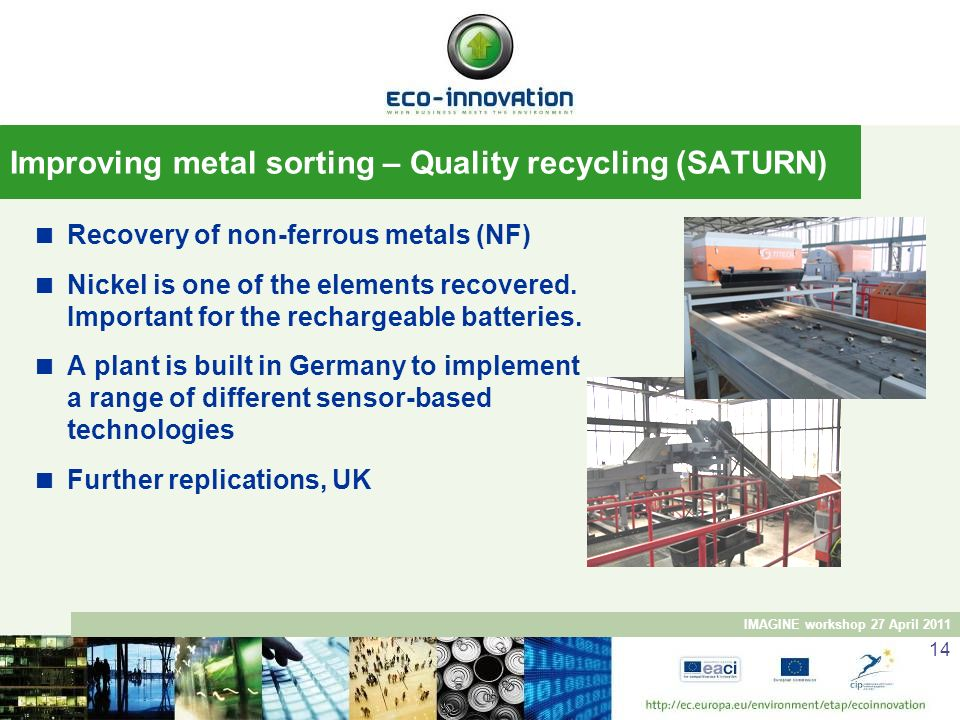 Improving metal sorting – Quality recycling (SATURN)