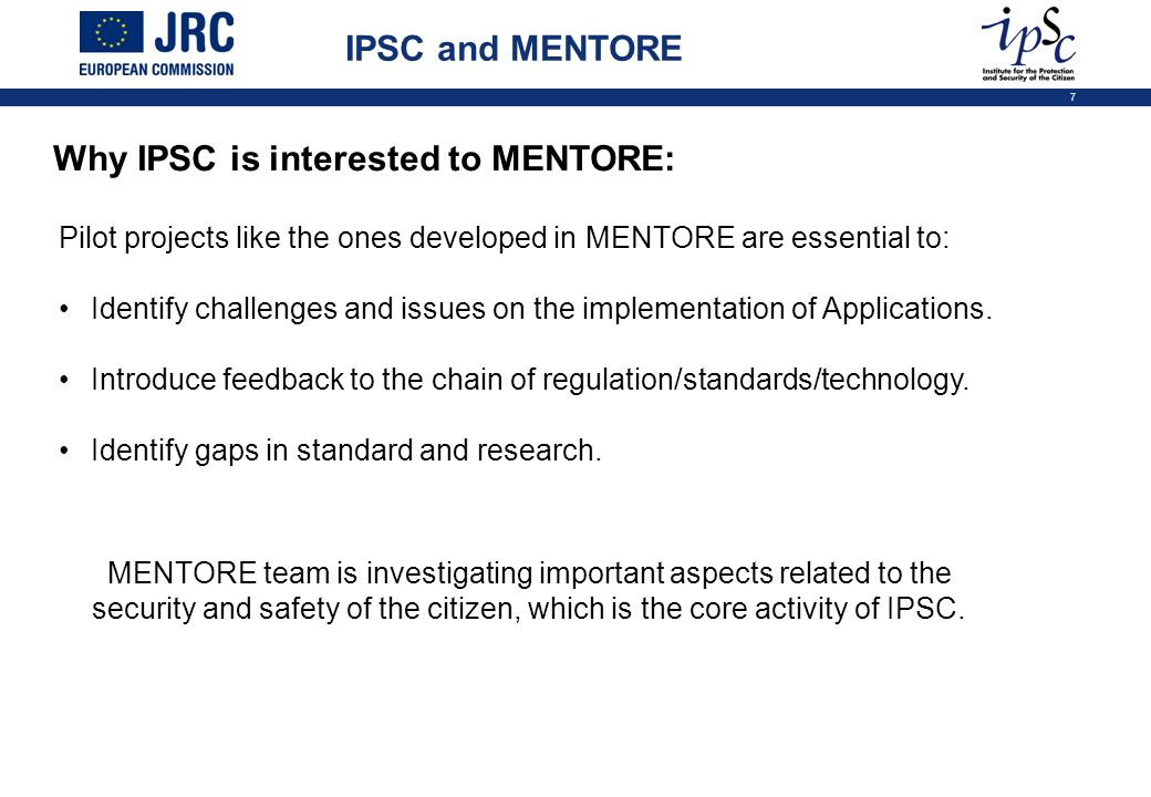 Why IPSC is interested to MENTORE: