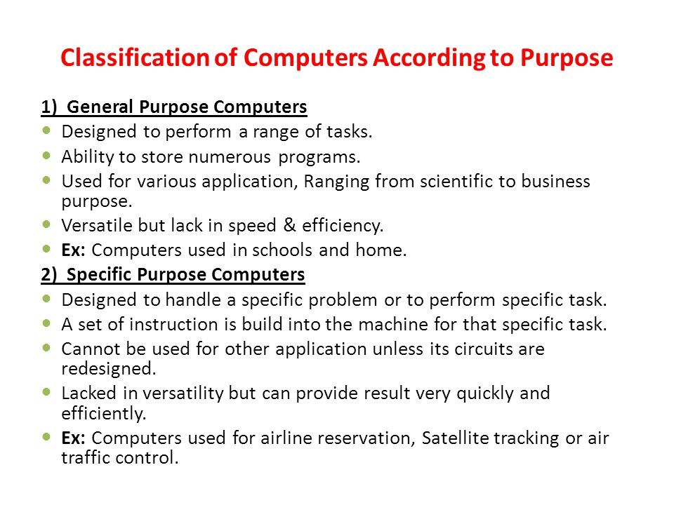 classification of computers Types of computers mainframes mainframes was the dominant form of computing before microcomputers they are usually very expensive, powerful and operate specialist software.