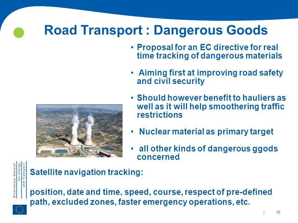 Road Transport : Dangerous Goods