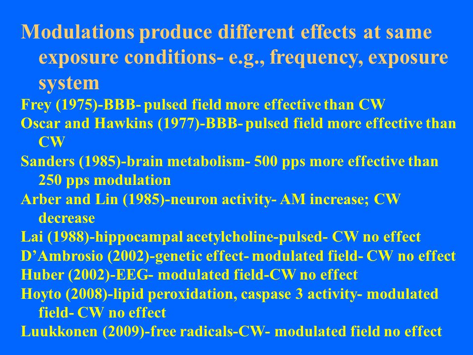 Modulations produce different effects at same exposure conditions- e.g., frequency, exposure system