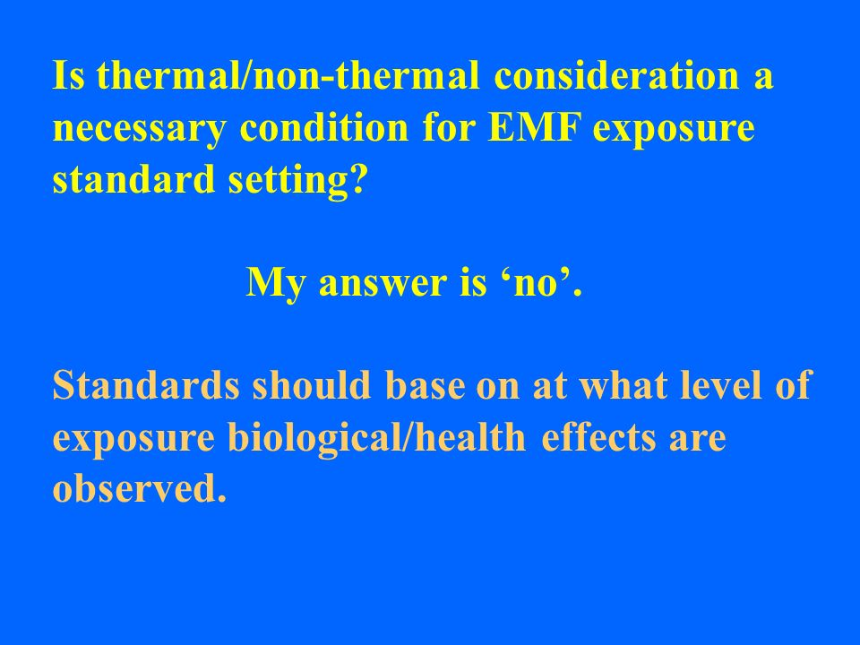 Is thermal/non-thermal consideration a necessary condition for EMF exposure standard setting