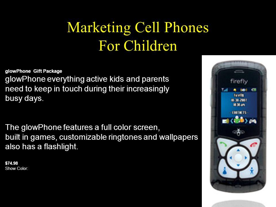 Marketing Cell Phones For Children