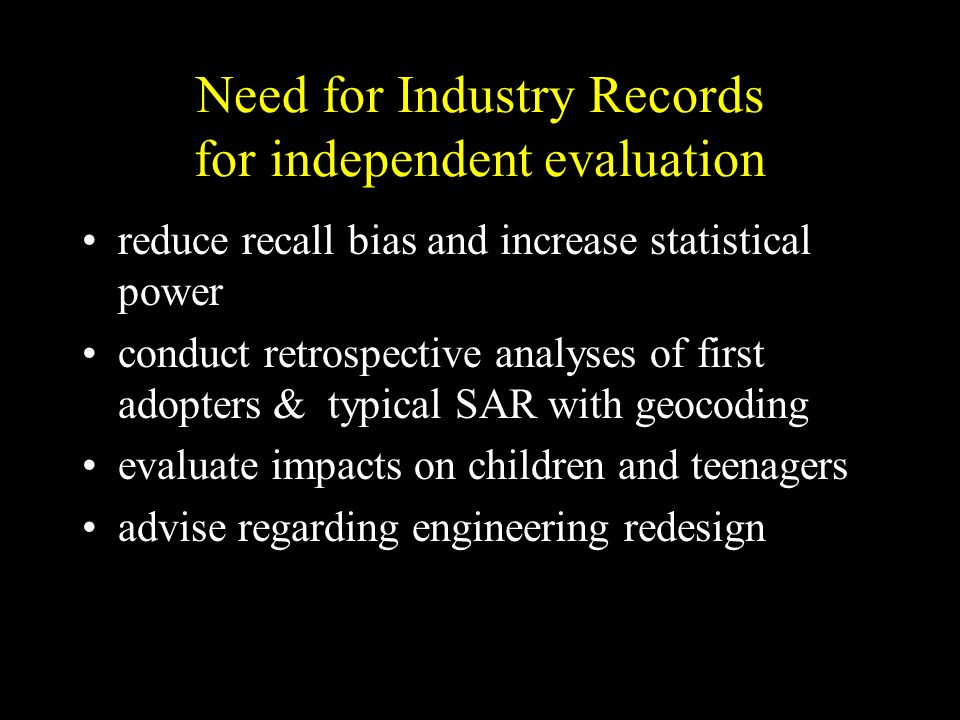 Need for Industry Records for independent evaluation