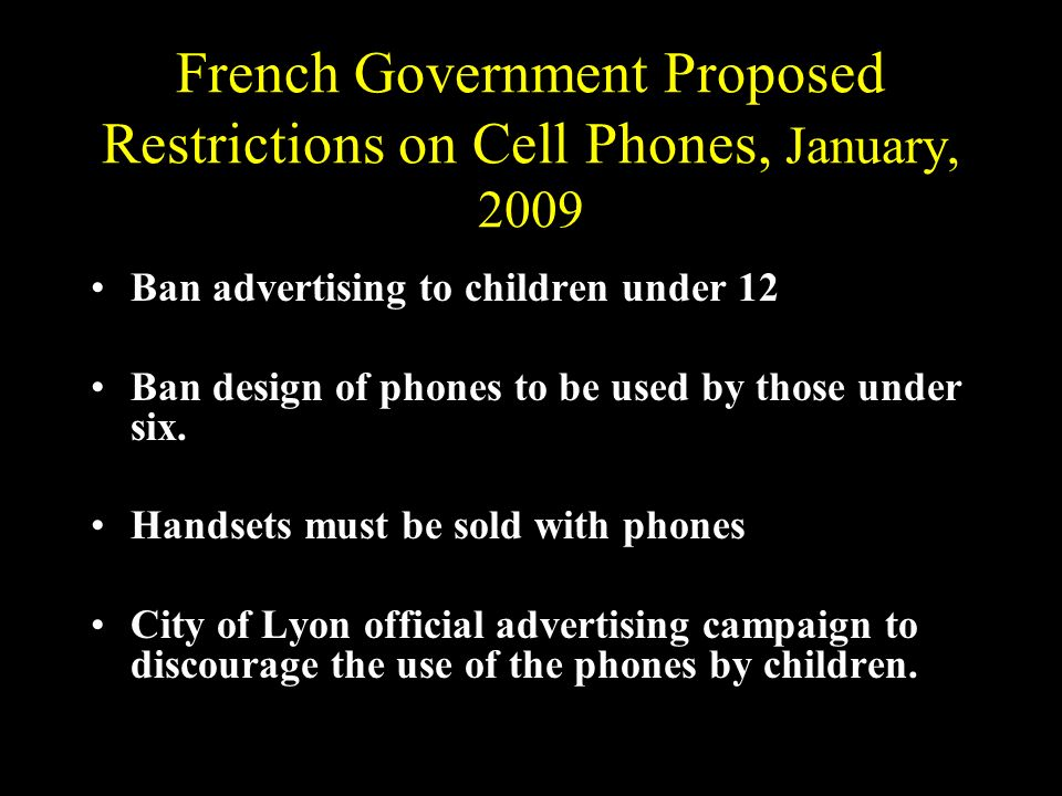 French Government Proposed Restrictions on Cell Phones, January, 2009