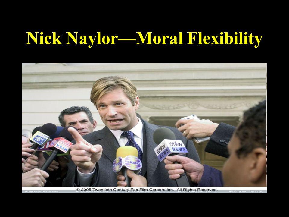 Nick Naylor—Moral Flexibility