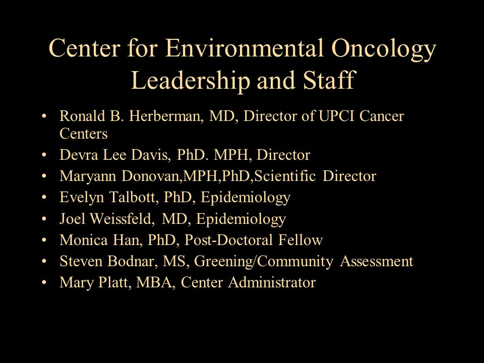 Center for Environmental Oncology Leadership and Staff