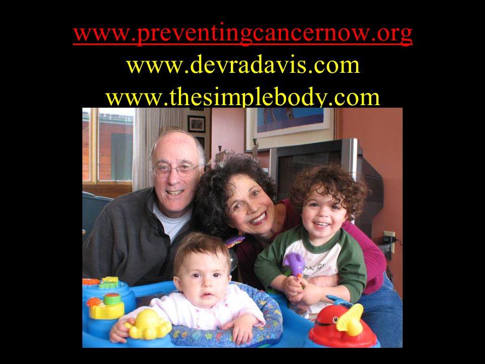 www.preventingcancernow.org www.devradavis.com www.thesimplebody.com