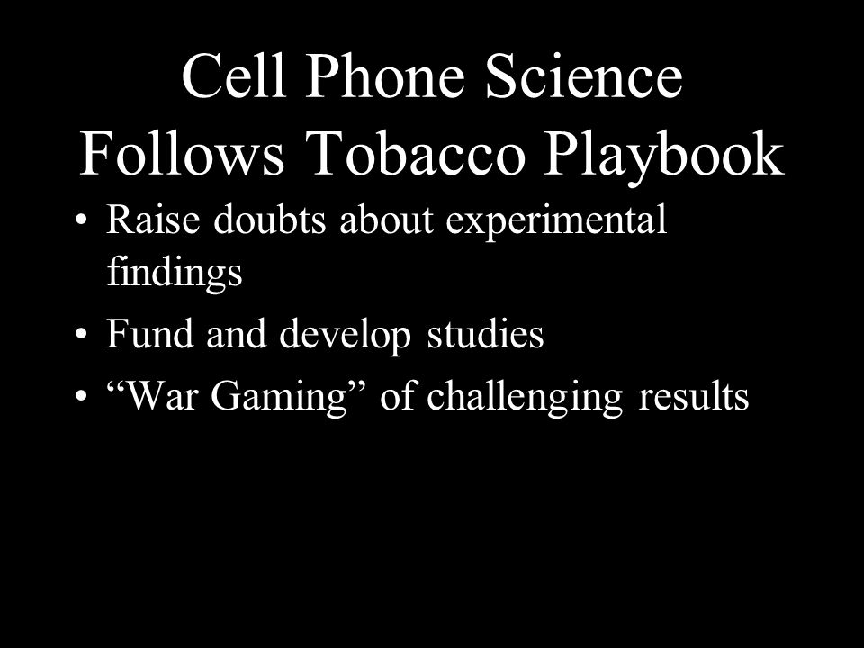 Cell Phone Science Follows Tobacco Playbook