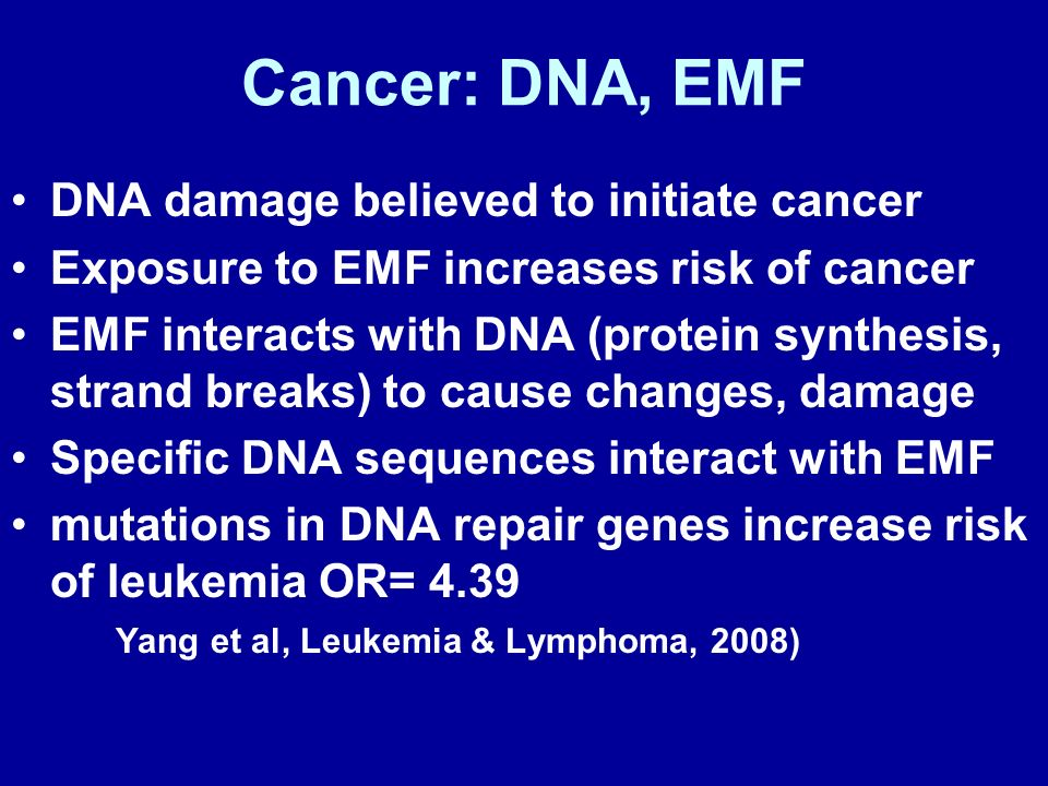 Cancer: DNA, EMF DNA damage believed to initiate cancer