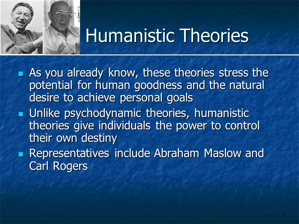 humanistic theory maslow