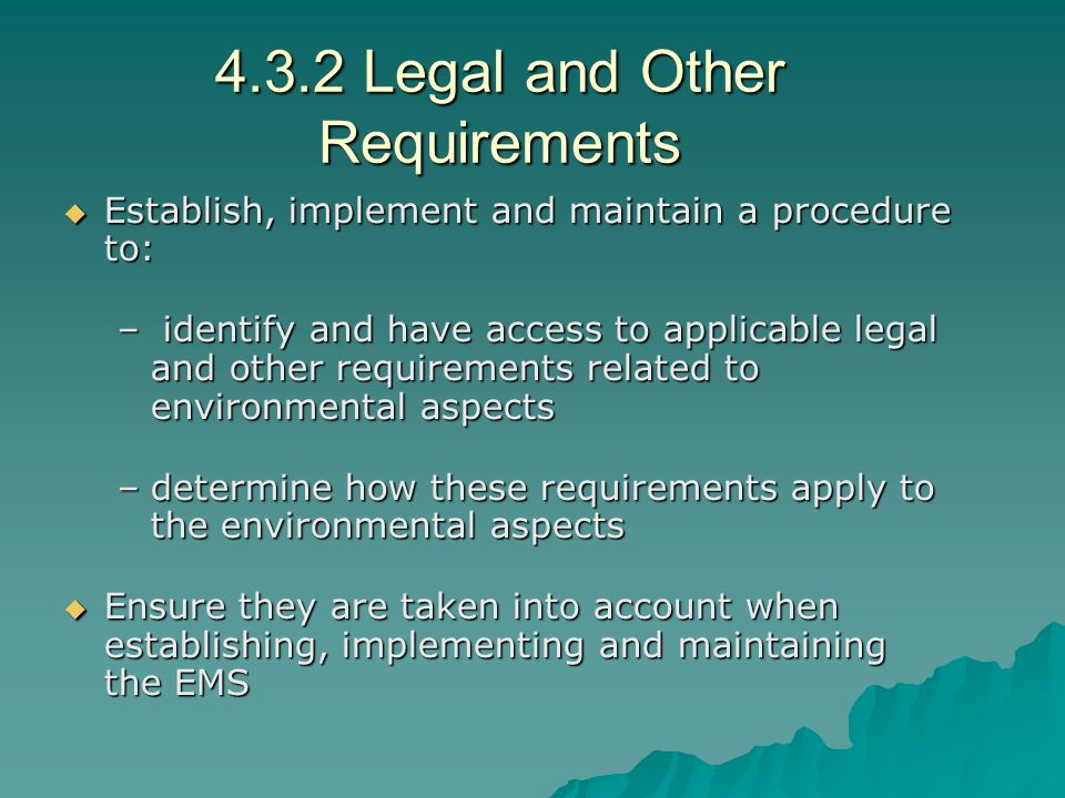4.3.2 Legal and Other Requirements