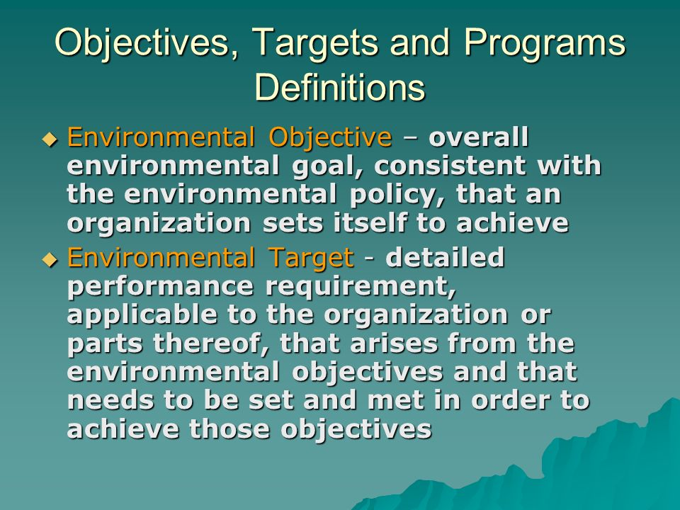 Objectives, Targets and Programs Definitions