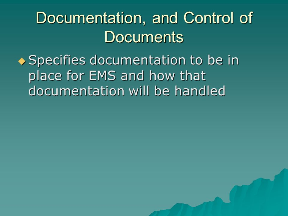 Documentation, and Control of Documents