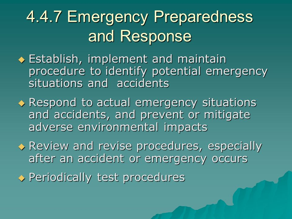 4.4.7 Emergency Preparedness and Response