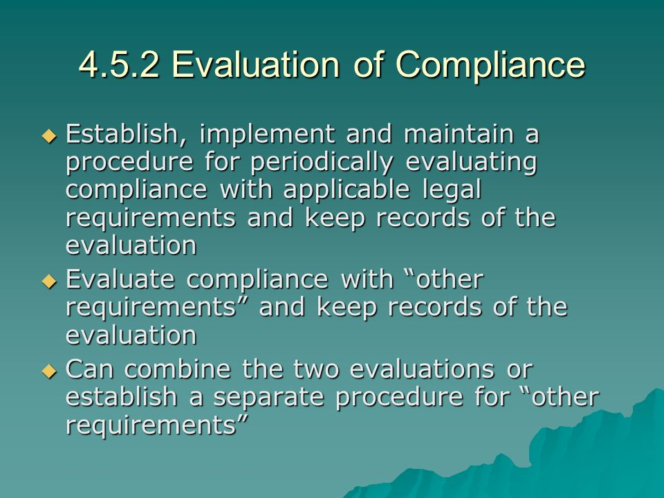 4.5.2 Evaluation of Compliance
