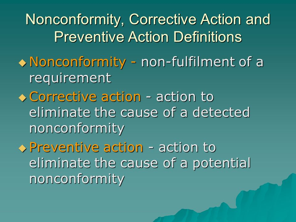 Nonconformity, Corrective Action and Preventive Action Definitions