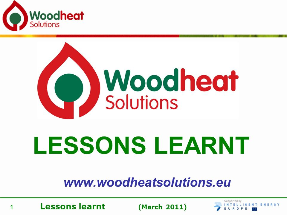 LESSONS LEARNT www.woodheatsolutions.eu
