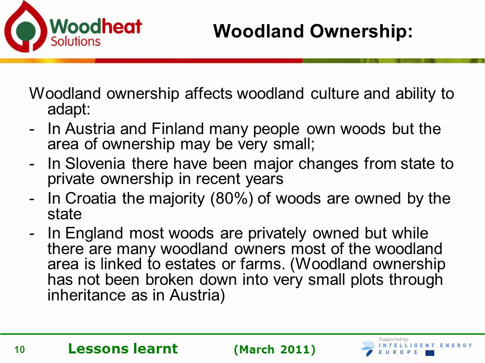 Woodland Ownership: Woodland ownership affects woodland culture and ability to adapt: