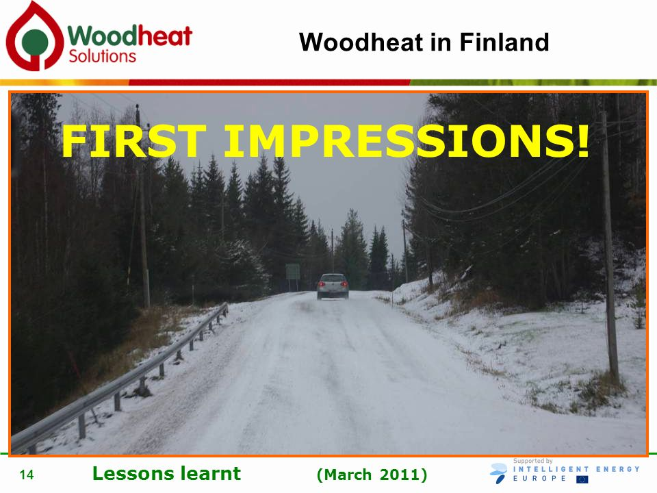 Woodheat in Finland FIRST IMPRESSIONS!