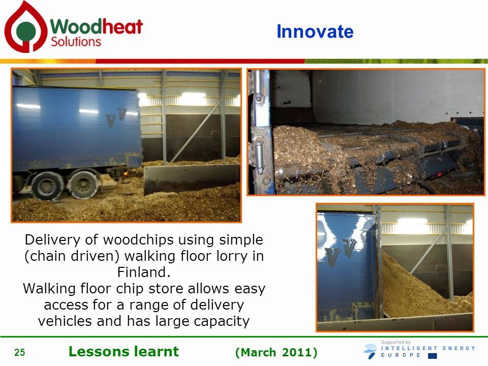Innovate Delivery of woodchips using simple (chain driven) walking floor lorry in Finland.