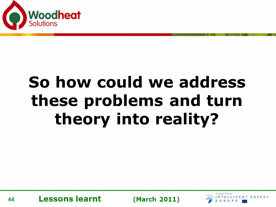 So how could we address these problems and turn theory into reality