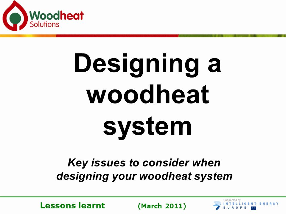 Designing a woodheat system