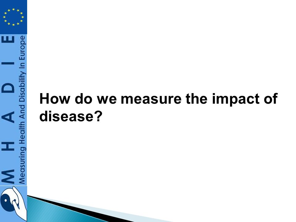 How do we measure the impact of disease