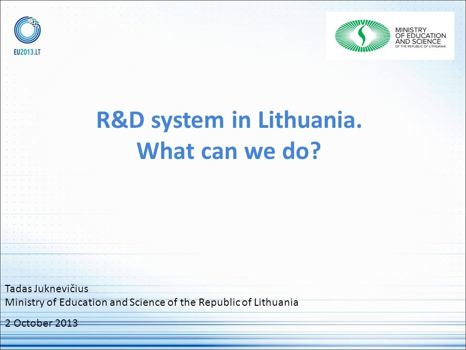 R&D system in Lithuania. What can we do