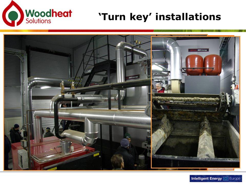 'Turn key' installations