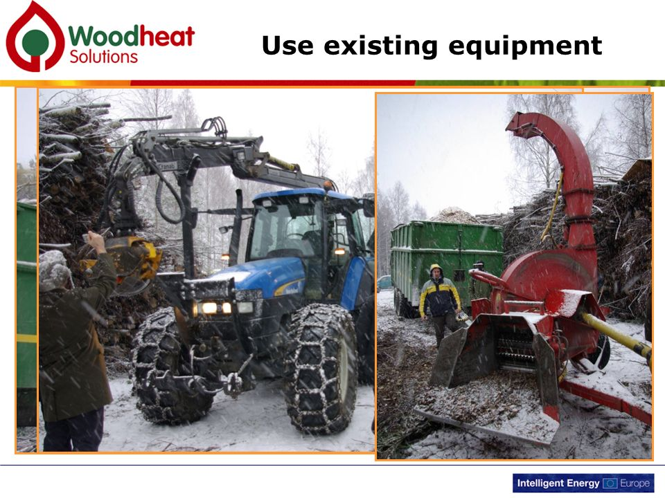 Use existing equipment