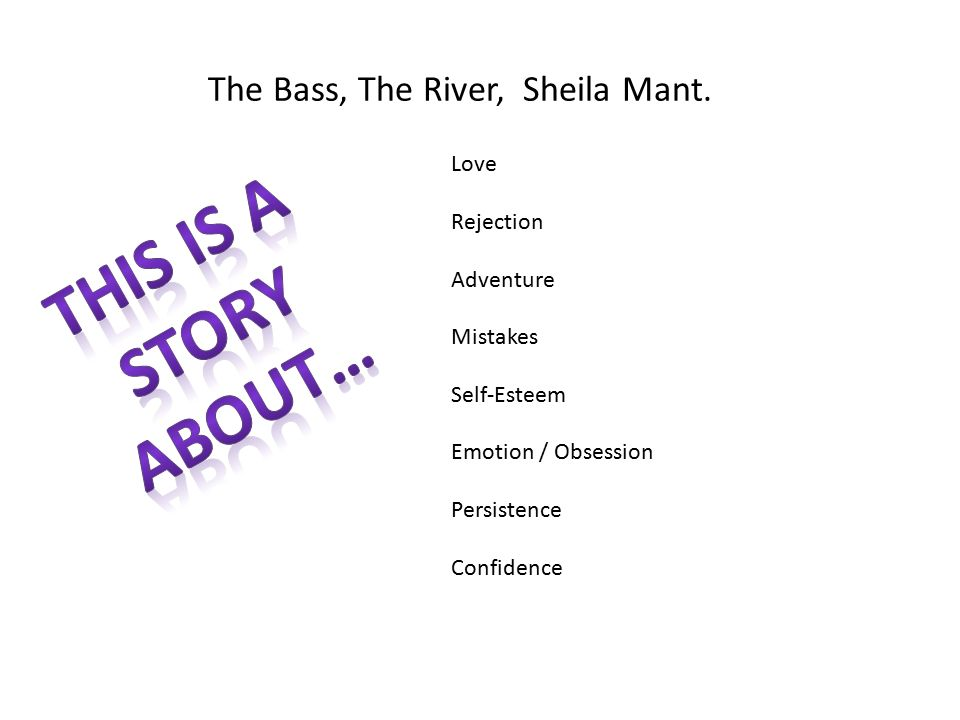 primary learning target ppt video online  2 the bass the river sheila mant