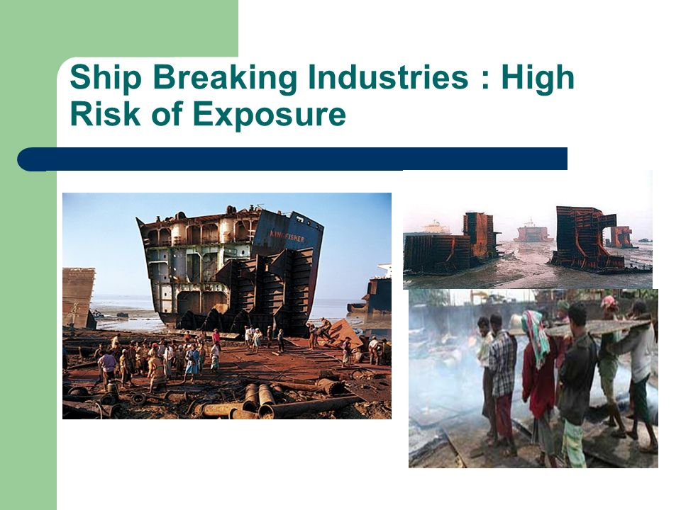 ship breaking industries of bangladesh The international shipbreaking industry connects developed and developing  in  bangladesh influences the flow of recycled scrap metal thorough the country.