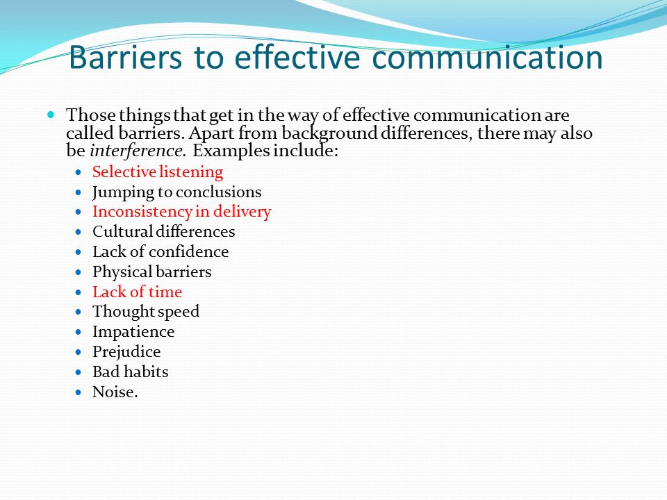 effective barriers Communication communicating - overcoming barriers to effective communication title length color rating : essay barriers and solutions for effective communication - barriers to effective communication ways of overcoming communication barriers sensory deprivation this is when someone is deprived of one of his or her senses.