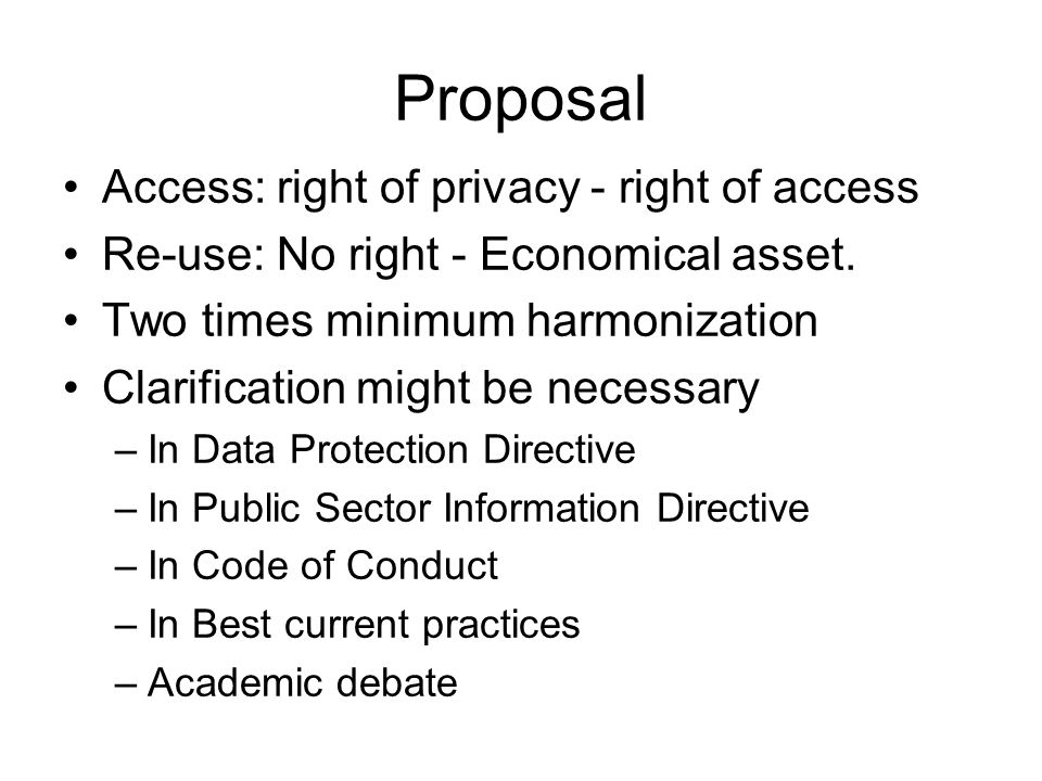 Proposal Access: right of privacy - right of access