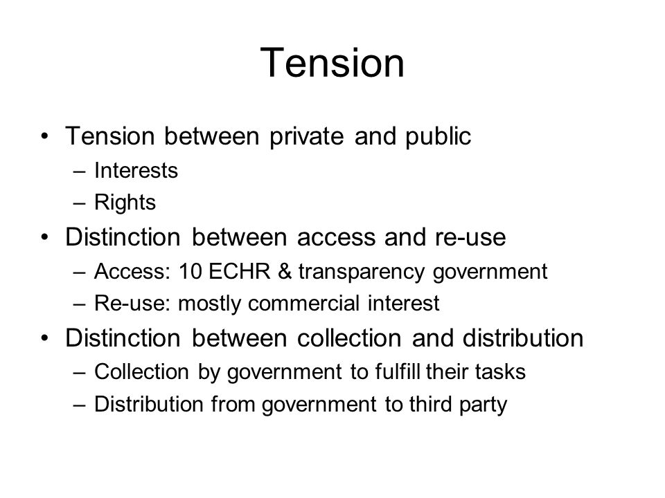 Tension Tension between private and public