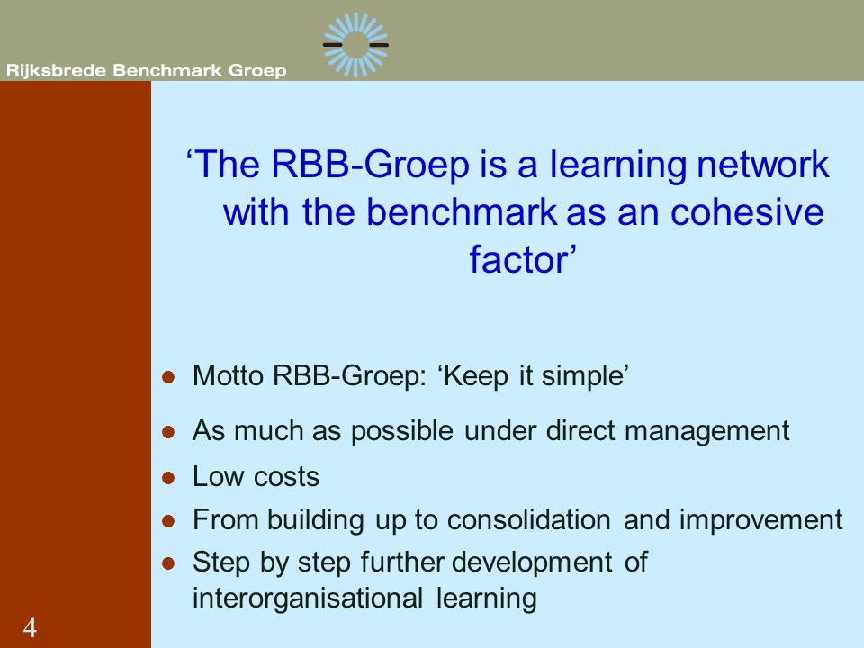 'The RBB-Groep is a learning network with the benchmark as an cohesive factor'