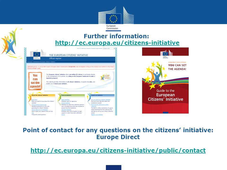 Further information: http://ec.europa.eu/citizens-initiative