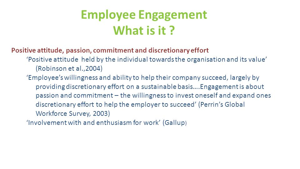 Employee Engagement What is it