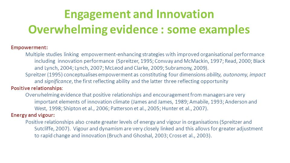 Engagement and Innovation Overwhelming evidence : some examples