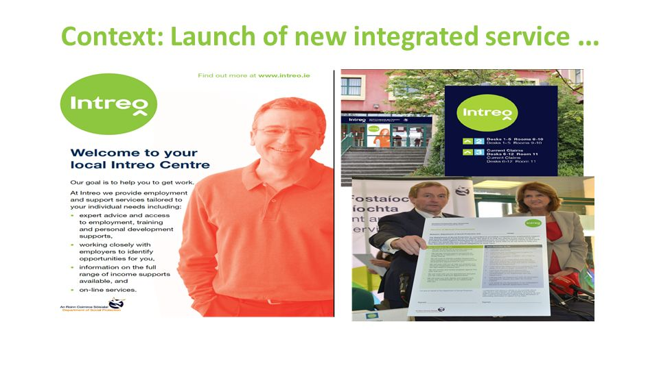 Context: Launch of new integrated service …