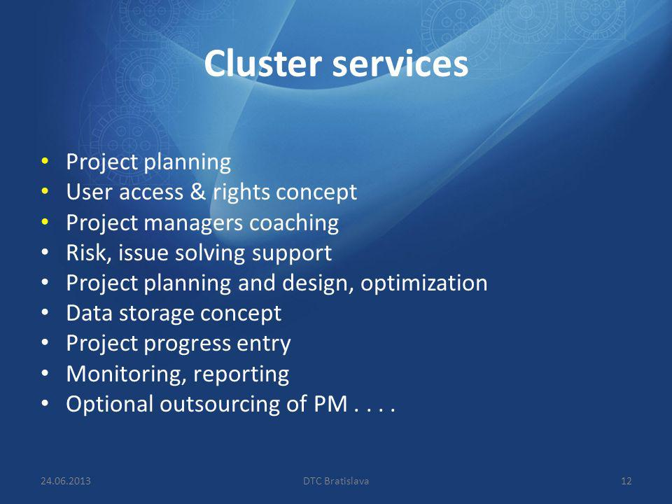 Cluster services Project planning User access & rights concept