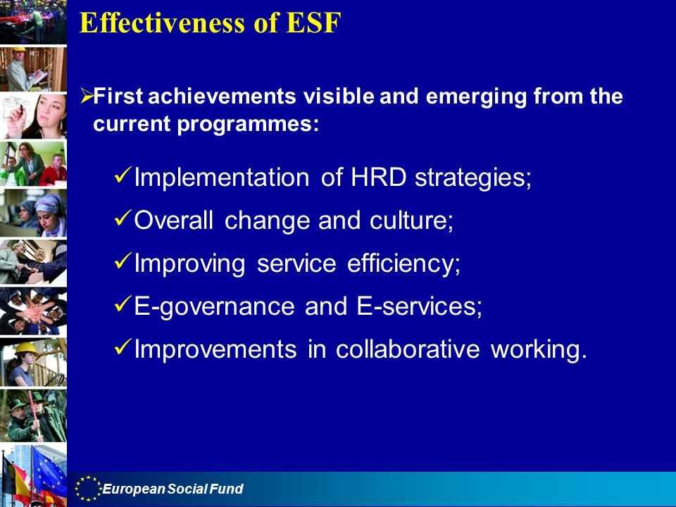 Effectiveness of ESF Implementation of HRD strategies;