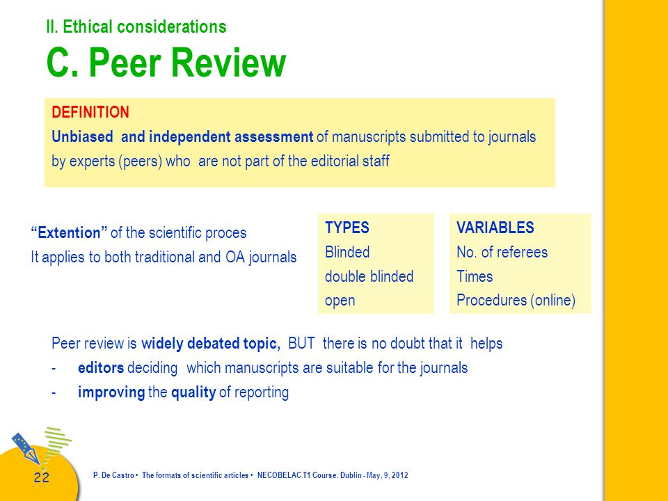 II. Ethical considerations C. Peer Review