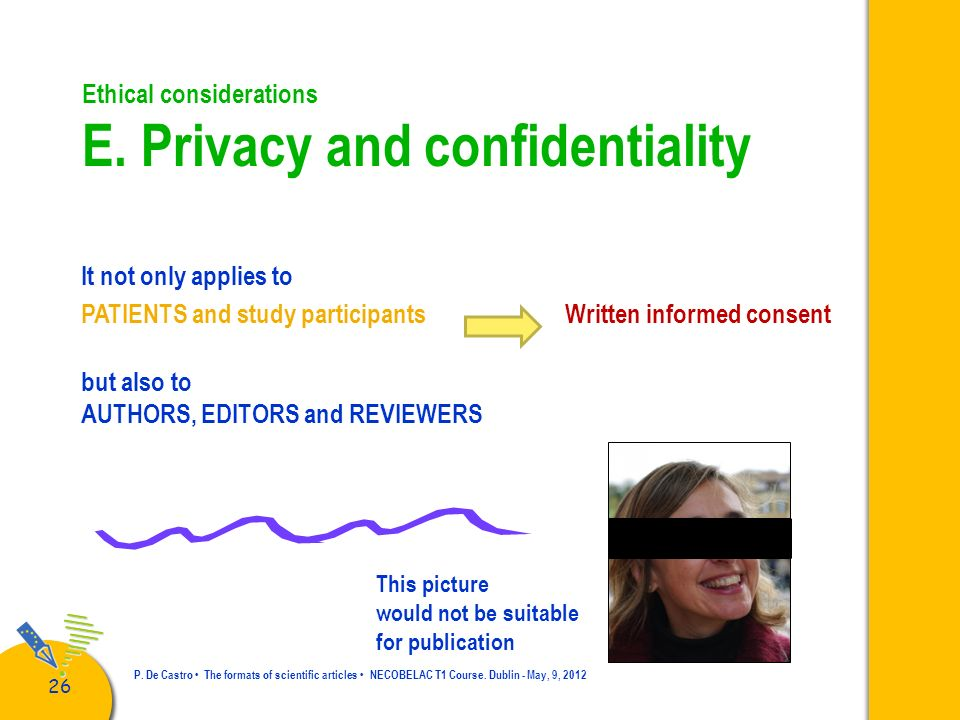 Ethical considerations E. Privacy and confidentiality