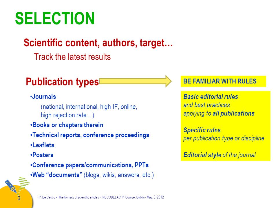 SELECTION Scientific content, authors, target… Publication types