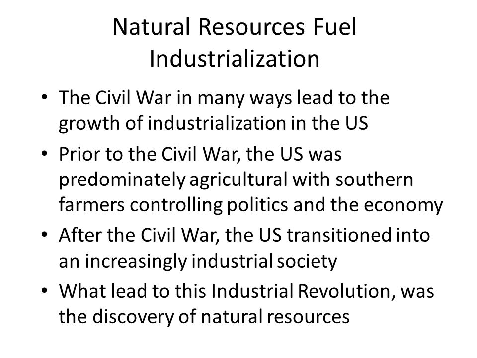 industrial revolution and the civil war The following is a list of the best books on the industrial revolution:  surpassed  britain's manufacturing industry after the american civil war.
